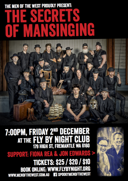 Men of the West present The Secrets of Manainging at the Fly By Night